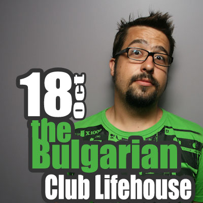 the bulgarian 18 oct, lifehouse
